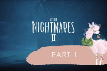 Little Nightmares Part 1